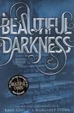 Beautiful Darkness - Kami Garcia