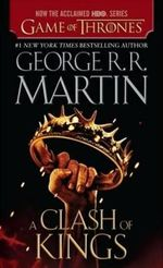A Clash of Kings : Song of Ice and Fire - George R R Martin