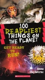 100 Deadliest Things on the Planet : Trick or Treat - Anna Claybourne