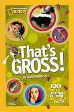 That's Gross! - Crispin Boyer