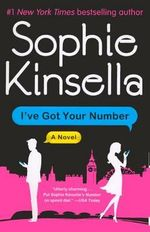 I've Got Your Number - Sophie Kinsella