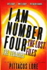 I Am Number Four: The Lost Files : The Legacies - Pittacus Lore