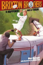 It Happened on a Train - Mac Barnett