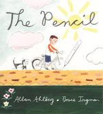 The Pencil - Allan Ahlberg
