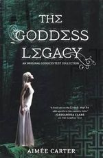 The Goddess Legacy - Aimee Carter