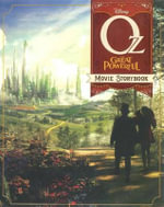Oz Movie Storybook : The Great and Powerful