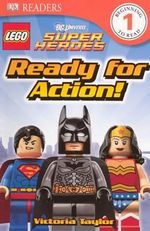 Lego Super Heroes : Ready for Action! - Victoria Taylor