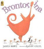 Brontorina - James Howe