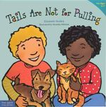 Tails Are Not for Pulling : Revised & Updated (Ages 4-7, Paperback) - Elizabeth Verdick