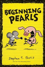 Beginning Pearls - Stephan Pastis