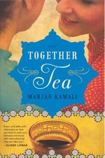 Together Tea - Marjan Kamali