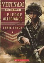 I Pledge Allegiance : Vietnam (Scholastic) - Chris Lynch