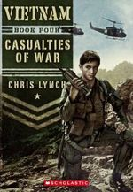 Vietnam #4 : Casualties of War - Chris Lynch
