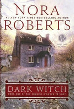 Dark Witch : Cousins O'Dwyer Trilogy - Nora Roberts