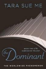 The Dominant : Submissive - Tara Sue Me