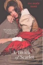 A Touch of Scarlet - Eve Marie Mont