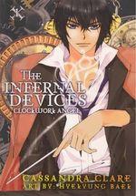 Clockwork Angel : The Infernal Devices Graphic Novel : Book 1 - Cassandra Clare