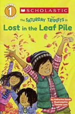 Lost in the Leaf Pile : Saturday Triplets - Katharine Kenah