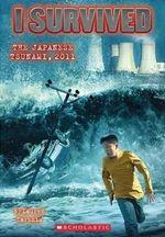 I Survived the Japanese Tsunami, 2011 : I Survived (Quality) - Lauren Tarshis