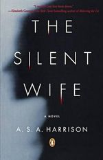 The Silent Wife - A S A Harrison