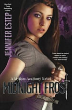 Midnight Frost : Mythos Academy Novels - Jennifer Estep
