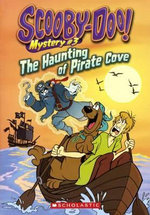 The Haunting of Pirate Cove : Scooby-Doo! Mysteries (Pb) - Kate Howard