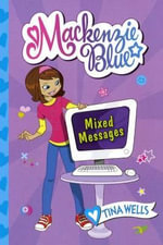 Mixed Messages - Tina Wells