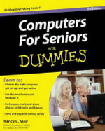 Computers for Seniors for Dummies - Nancy C Muir