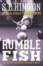 Rumble Fish - S E Hinton