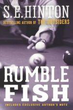 Rumble Fish - S E Hinton