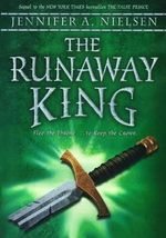The Runaway King - Jennifer A Nielsen