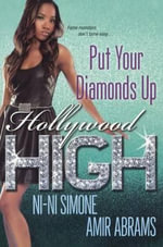 Put Your Diamonds Up : Hollywood High - Ni-Ni Simone