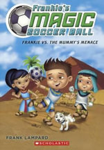 Frankie vs. the Mummy's Menace - Frank Lampard