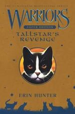 Tallstar's Revenge : Warriors Super Edition - Erin L Hunter