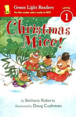Christmas Mice! - Bethany Roberts