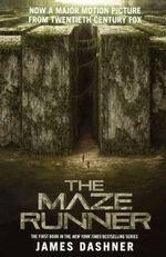The Maze Runner : Maze Runner Trilogy - James Dashner