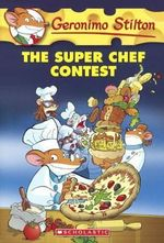 The Super Chef Contest - Geronimo Stilton