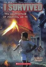 I Survived the Destruction of Pompeii, 79 A.D. : I Survived (Quality) - Lauren Tarshis