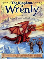 Adventures in Flatfrost : Kingdom of Wrenly - Jordan Quinn
