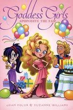 Aphrodite the Fair : Goddess Girls (Paperback) - Joan Holub