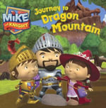 Journey to Dragon Mountain : Mike the Knight - To Be Announced