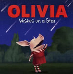Olivia Wishes on a Star : Olivia - To Be Announced