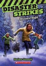 Blizzard Night : Disaster Strikes - Marlane Kennedy