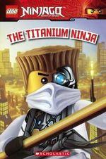 Lego Ninjago Reader : Lego Ninjago - Tracey West