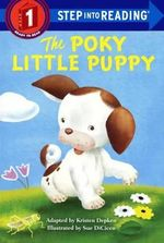 The Poky Little Puppy : Step Into Reading - Janette Sebring Lowrey