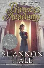 Princess Academy : Princess Academy - Shannon Hale