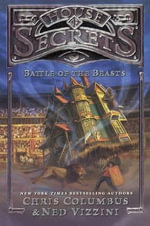 Battle of the Beasts - Chris Columbus