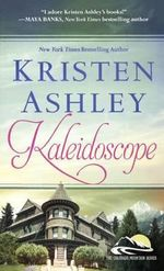 Kaleidoscope : Colorado Mountain - Kristen Ashley