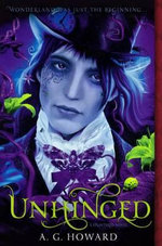 Unhinged : Splintered - A G Howard