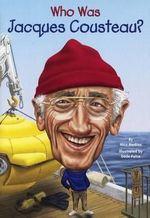 Who Was Jacques Cousteau? : Who Was...? (Paperback) - Nico Medina